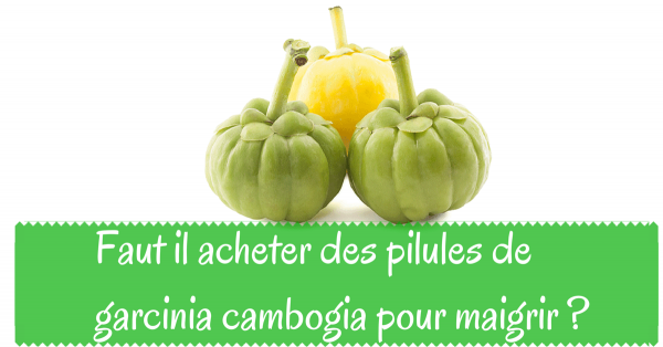 faut il acheter des pilules de garcinia cambogia pour maigrir. Black Bedroom Furniture Sets. Home Design Ideas