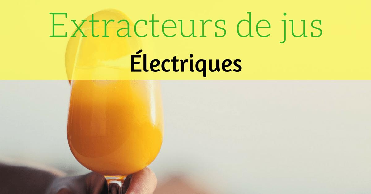 extracteur de jus electriques