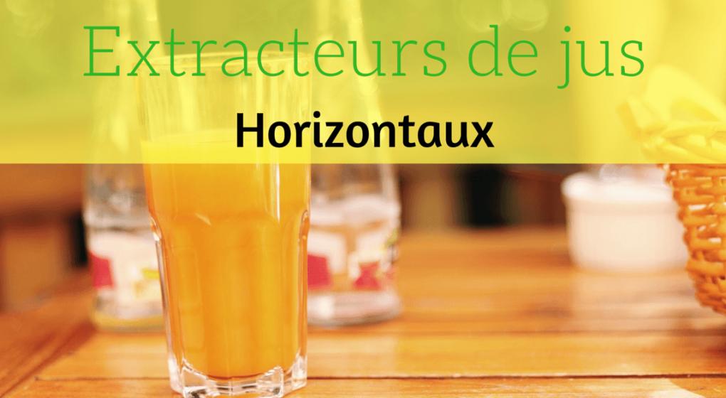 extracteur de jus horizontal