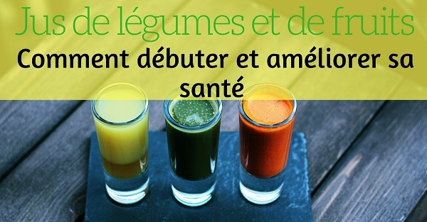 améliorer santé jus de légumes