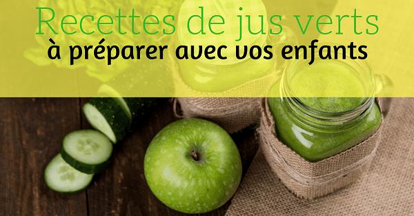recettes jus verts pour enfants