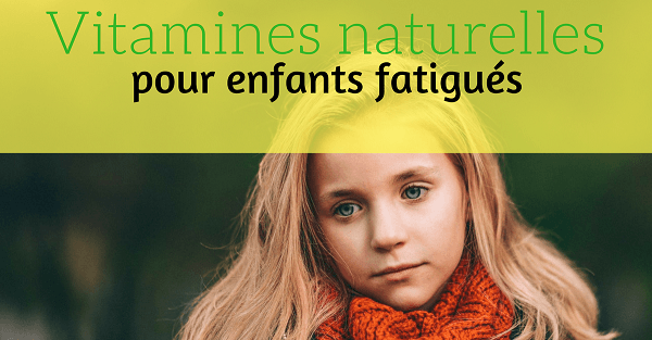 vitamines naturelles enfants