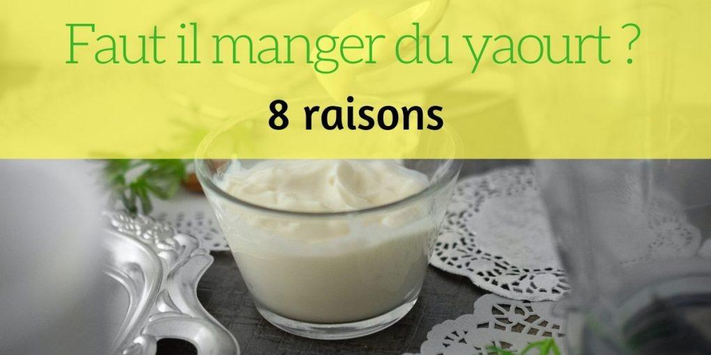 raisons manger yaourt